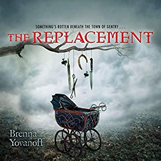 The Replacement                   By:                                                                                                                                 Brenna Yovanoff                               Narrated by:                                                                                                                                 Kevin T. Collins                      Length: 10 hrs and 30 mins     134 ratings     Overall 3.8