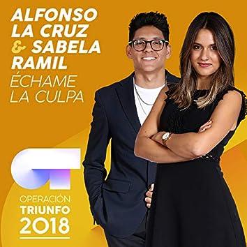 Échame La Culpa (Operación Triunfo 2018)