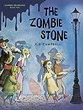 The Zombie Stone (Zombie Problems)