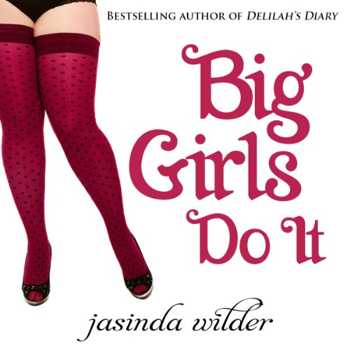 Big Girls Do It audiobook cover art