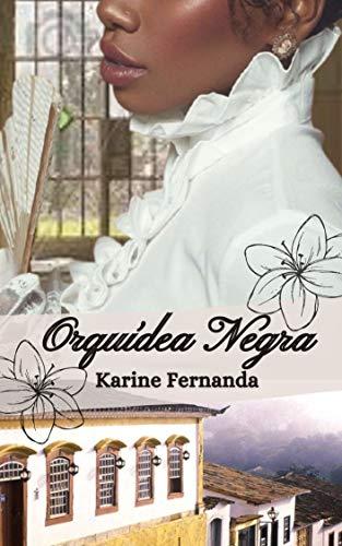 Orquídea Negra (Portuguese Edition)