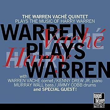 Warren Plays Warren (The Warren Vaché Quintet Plays the Music of Harry Warren)