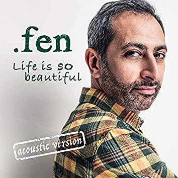 Life Is so Beautiful (Acoustic Version)
