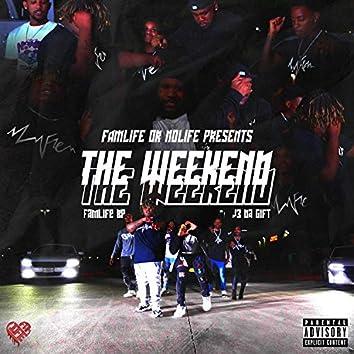 The Weekend (feat. J3 Da Gift)