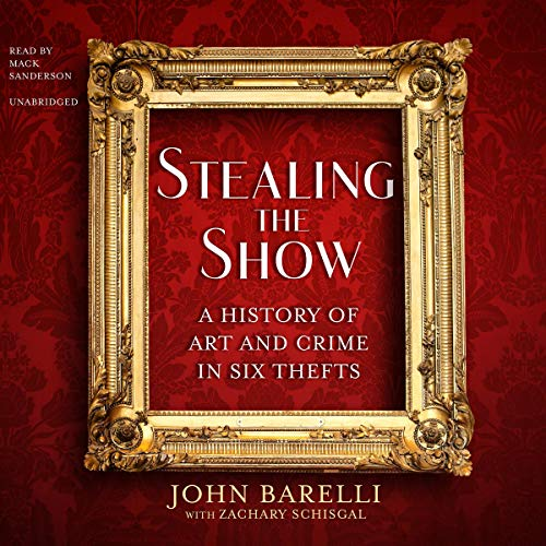 Stealing the Show Audiobook By John Barelli,                                                                                        Zachary Schisgal cover art