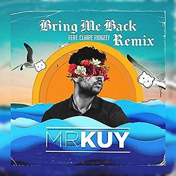 Bring Me Back (Remix)
