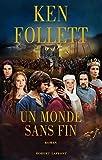 Un monde sans fin de Ken FOLLETT (2 octobre 2008) Broché