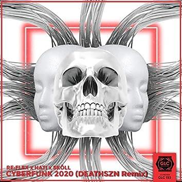 CYBERFUNK 2020 (deathszn Remix)