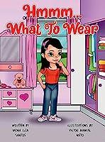 Hmmm... What to Wear