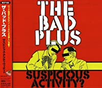Suspicious Activity? by Bad Plus (2008-01-13)