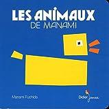 Les animaux de Manami