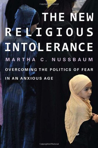 Image of The New Religious Intolerance: Overcoming the Politics of Fear in an Anxious Age