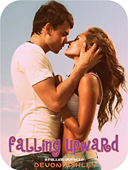 [Devon Ashley]のFalling Upward (Falling #2.5) (English Edition)