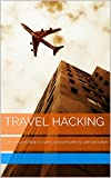 Travel Hacking Review and Comparison