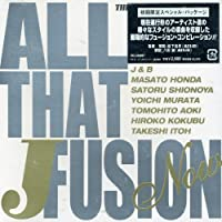 All That J-Fusion by Various (2002-09-28)