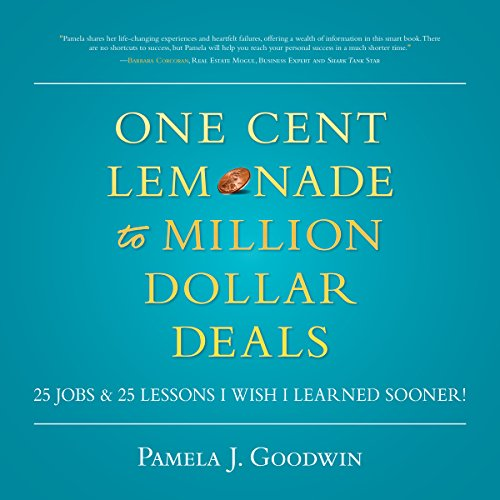 One Cent Lemonade to Million Dollar Deals audiobook cover art