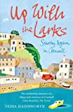 Up With the Larks: Starting Again in Cornwall (English Edition)