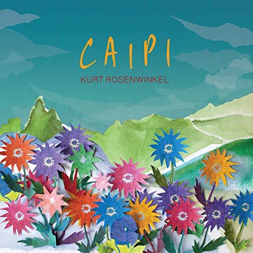 Caipi / Kurt Rosenwinkel