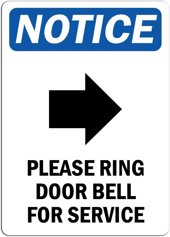 Notice A surprise price is El Paso Mall realized - Please Ring Door Bell for with La Sign Service Symbol