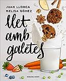 Llet amb galetes (Catalan Edition)