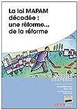 La Loi Mapam Decodee - Une Reforme...de la Reforme