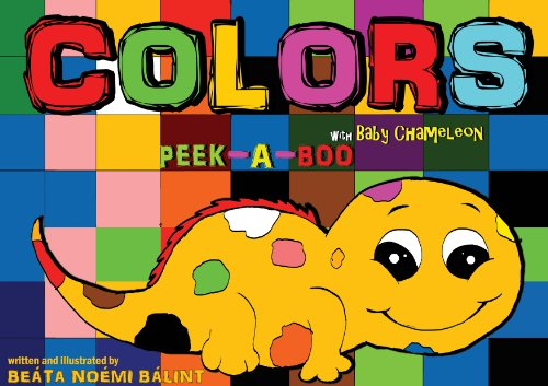Children's books - Colors Peek-A-Boo With Baby Chameleon (Colors learning) (English Edition)