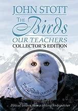 The Birds, Our Teachers: Essays in Orni-theology
