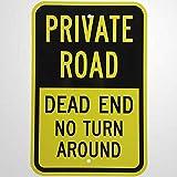 Señal de advertencia de camino privado sin vuelta en negro sobre amarillo señal de camino 20 x 30 cm, cartel de negocios de aluminio de metal para exteriores