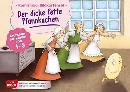 Der dicke fette Pfannkuchen. Kamishibai Bildkartenset. Märchen für Kinder von 1–3 (Märchen für das Erzähltheater mit Kindern unter drei Jahren)