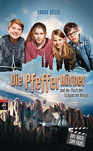 Die Pfefferkörner und der Fluch des Schwarzen Königs: Buch zum Film