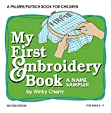 My First Embroidery Book KIT: A Name Sampler (My First Sewing Book Kit series)