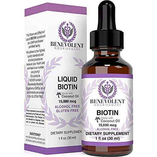 Benevolent Liquid Biotin 15000 mcg - Infused with Coconut Oil for 5X Absorption, Non-GMO & Vegan Friendly Biotin for Hair Growth Glowing Skin and Strong Nails, Hair Growth Products, Biotin Supplement