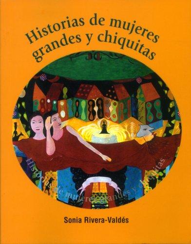 Historias de mujeres grandes y chiquitas