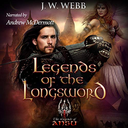 Legends of the Longsword audiobook cover art