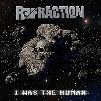 I Was The Human