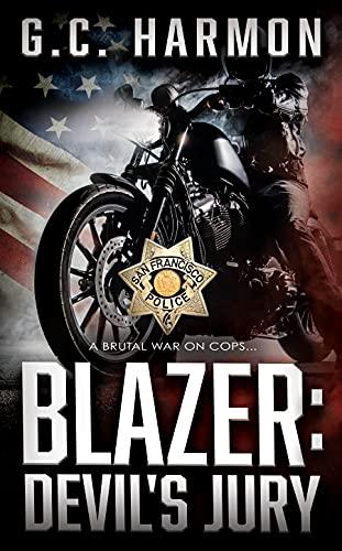 Blazer: Devils Jury: A Cop Thriller (English Edition)