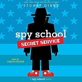 Spy School Secret Service                   Written by:                                                                                                                                 Stuart Gibbs                               Narrated by:                                                                                                                                 Gibson Frazier                      Length: 7 hrs and 2 mins     6 ratings     Overall 4.8