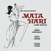 Mata Hari (Broadway Cast Recording)