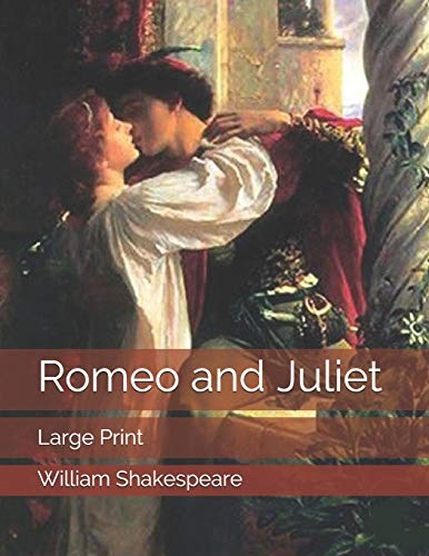 Romeo and Juliet: Large Printの詳細を見る