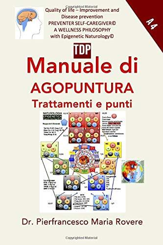 Manuale di Agopuntura Trattamenti e Punti