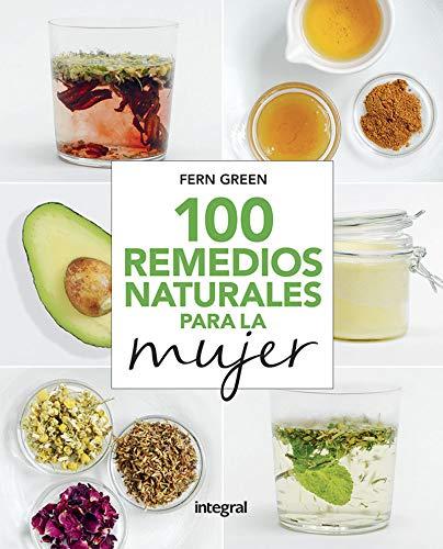 100 remedios naturales para la mujer (SALUD)