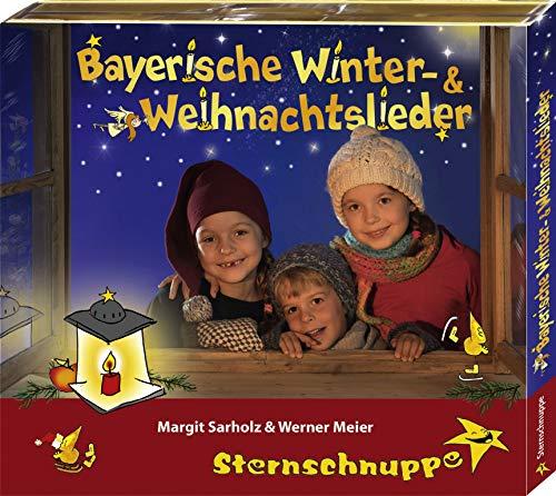 Bayerische Winter- und Weihnachtslieder: Alte und neue bayerische Kinderlieder für Advent und Weihnachten