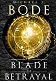 The Blade of Betrayal (Architects of the Grand Design) (Volume 3)