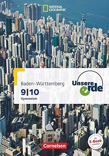 Unsere Erde 9./10. Sj. GY Baden-Württemberg Schülerbuch m. Online