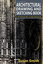 "Architectural drawing and sketching book: 6""x 9"" Freehand urban concept drawing book"