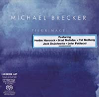 Pilgrimage by Michael Brecker (2000-03-14)