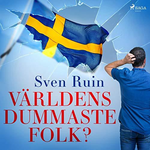 Världens dummaste folk? audiobook cover art