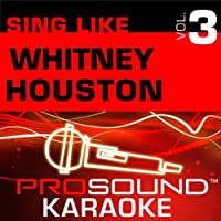 Sing Like Whitney Houston Vol. 3 [KARAOKE]