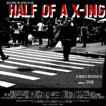 Half of a X-Ing (Bande originale du film)