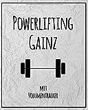 Powerlifting Gainz: Trainingstagebuch mit Volumentracker für Powerlifter | 200 Seiten | viel Platz für Notizen (RPE, %Max, cardio) | 20.32 x 25.4 cm